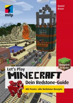 Let´s Play Minecraft: Dein Redstone-Guide