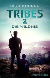 Tribes 2 – Die Wildnis